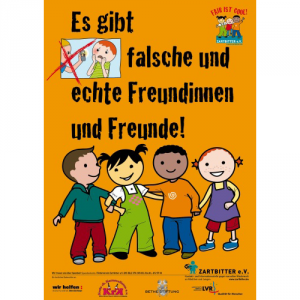 """Plakat """"Es gibt falsche und echte Freundinnen und Freunde"""""""