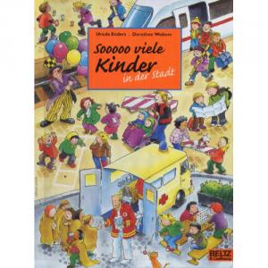 Sooo viele Kinder in der Stadt – Wimmelbuch über die Einzigartigkeit kindlicher Gefühle