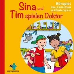 """Neu!  Zartbitter-Hörspiel """"Sina und Tim spielen Doktor"""""""